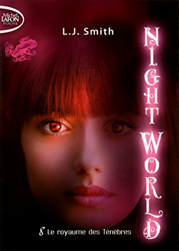 Night World, Tome 8 : Le royaume des Ténèbres