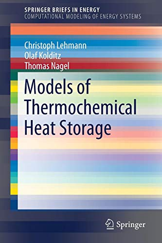 Models of Thermochemical Heat Storage (SpringerBriefs in Energy)