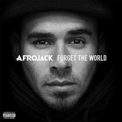 Forget The World [Deluxe Explicit Version]