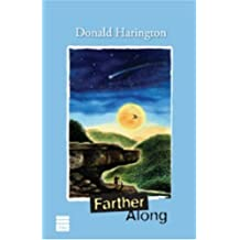 FARTHER ALONG (Stay More series) by Donald Harington (2008-06-14)