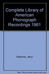 Complete Library of American Phonograph Recordings 1961