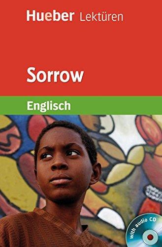 Sorrow: Lektüre und Audio-CD. Stufe 5. 9. Klasse