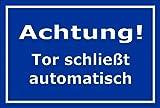 Melis Folienwerkstatt Schild - Tor schließt automatisch - 15x10cm | 3mm Hartschaum – S00076-F - 20 Varianten
