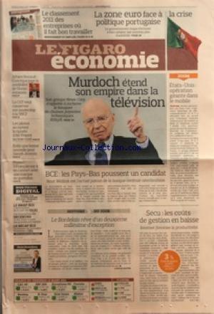 FIGARO ECONOMIE (LE) [No 20724] du 21/03/2011 - LA ZONE EURO FACE A LA CRISE POLITIQUE PORTUGAISE - MURDOCH ETEND SON EMPIRE DANS LA TELE - ETATS-UNIS / OPERATION GEANTE DANS LE MOBILE - BCE / LES PAYS-BAS POUSSENT UN CANDIDAT - NOUT WELLINK - LE BORDELAIS REVE D'UN 2EME MILLESIME D'EXCEPTION - SECU / LES COUTS DE GESTION EN BAISSE - LES PILOTES ACCEPTENT LA RIPOSTE D'AIR FRANCE AU LOW-COST - AFFAIRE RENAULT / CHEREQUE JUGE LA CREDIBILITE DE GHOSN ENTAMEE