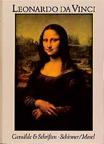 Leonardo Da Vinci. Sämtliche Gemälde und die Schriften zur Malerei