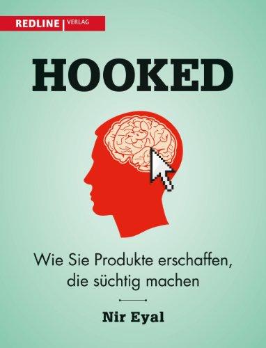 Hooked: Wie Sie Produkte erschaffen, die süchtig machen Buch-Cover