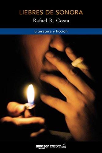 Liebres de Sonora (Spanish Edition)