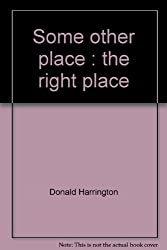 Some other place : the right place