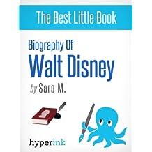 Walt Disney (Creator of Disney Company and Mickey Mouse) (English Edition)