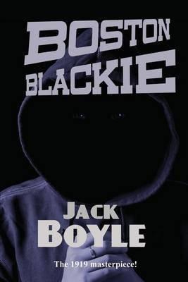 [Boston Blackie] (By (author) Jack Boyle) [published: June, 2013]
