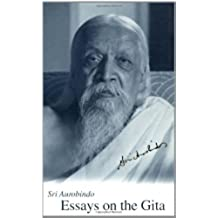 Essays on the Gita, New U.S. Paperback Ed.