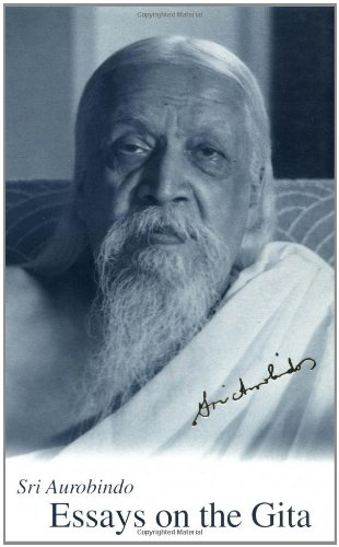 Essays on the Gita por Aurobindo Sri