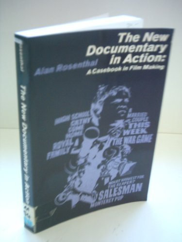 New Documentary in Action: Casebook in Film Making
