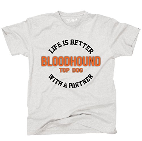 Siviwonder Unisex T-Shirt BLOODHOUND - LIFE IS BETTER PARTNER Hunde Ash