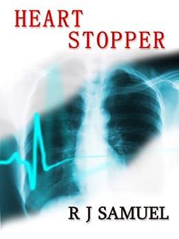 Heart Stopper by [Samuel, R J]