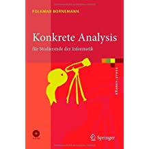 Konkrete Analysis: für Studierende der Informatik (eXamen.press)