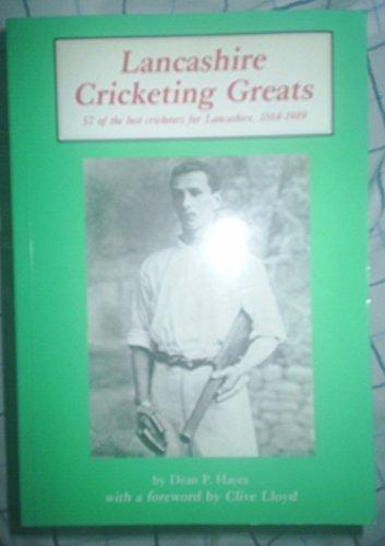 Lancashire Cricketing Greats por Dean Hayes