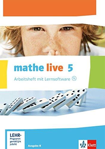 mathe live 5. Ausgabe N: Arbeitsheft mit Lösungsheft und Lernsoftware Klasse 5 (mathe live. Ausgabe N ab 2014)
