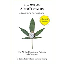 Growing AutoFlowers, Second Edition (English Edition)