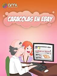 Caracolas en Ebay (Caracolas Mágicas nº 2) (Spanish Edition)