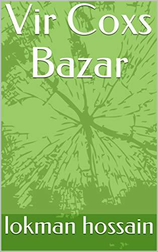 Vir Coxs Bazar  (Catalan Edition) por lokman  hossain