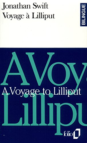 Voyage à Lilliput/A Voyage to Lilliput par Jonathan Swift