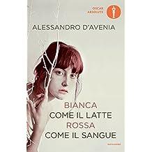 Bianca come il latte, rossa come il sangue (Scrittori italiani e stranieri) (Italian Edition)