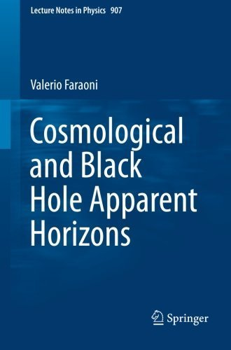 Cosmological and Black Hole Apparent Horizons (Lecture Notes in Physics) by Valerio Faraoni (2015-07-02)