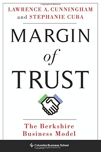 Margin of Trust - The Berkshire Business Model (Columbia Business School Publishing)