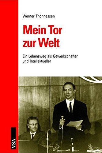 Mein Tor zur Welt by Werner Th??nnessen (2005-04-30)