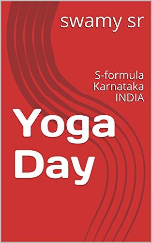 Yoga Day: S-formula Karnataka INDIA (English Edition) eBook ...