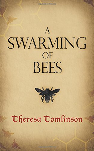 A Swarming of Bees: Volume 1 (Fridgyth The Herb-Wife)