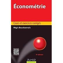Économétrie - 9e édition : Cours et exercices corrigés (Éco Sup)