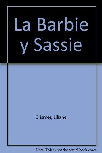 La Barbie y Sassie por Liliane Crismer