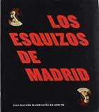 Los esquizos de Madrid (cat.exposicion) figuracion madrileña de los 70