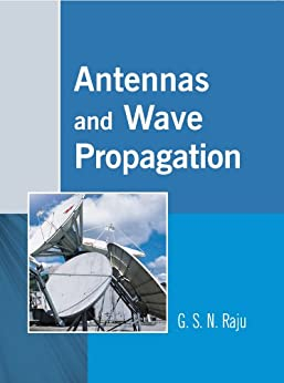 Antennas and Wave Propagation by [Raju, G. S. N.]