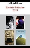 Rentrée littéraire 2013 - NiL éditions - Extraits gratuits