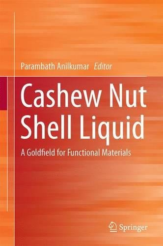 cashew-nut-shell-liquid-a-goldfield-for-functional-materials