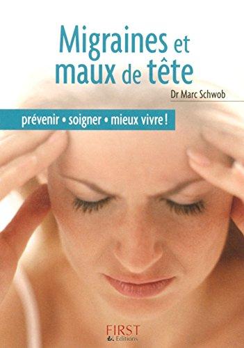Petit livre de - Migraines et maux de tête