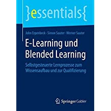 E-Learning und Blended Learning (essentials)