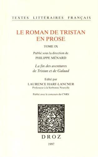 Le Roman de Tristan en prose, t. IX.