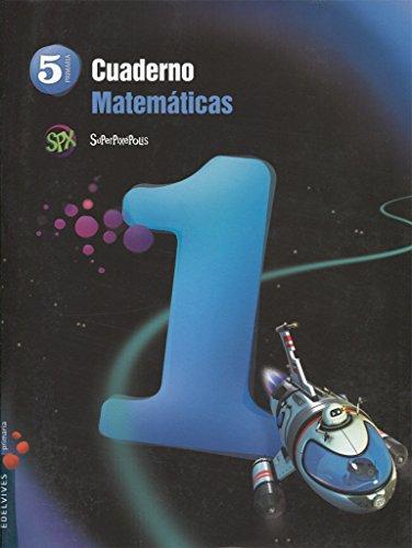 Cuaderno 1 de Matemáticas 5º Primaria (Superpixépolis) - 9788426393593