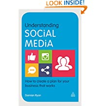 Understanding Social Media: How to Create a Plan for Your Business that Works