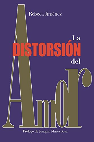 La distorsión del amor eBook: Rebeca Jiménez: Amazon.es: Tienda Kindle