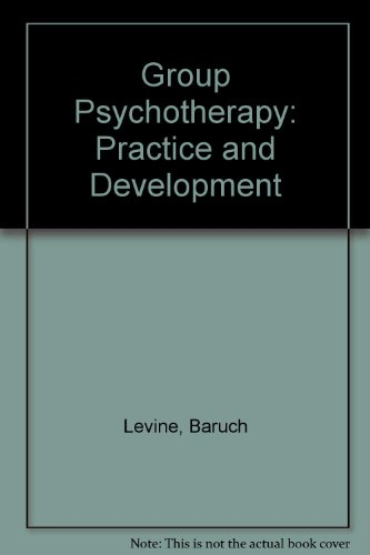 Group Psychotherapy: Practice and Development