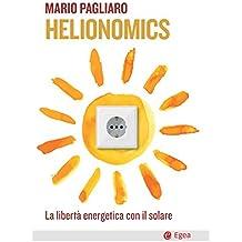 Helionomics: La libertà energetica con il solare