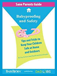 Sane Parents Guide: Babyproofing and Safety