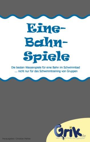 Eine-Bahn-Spiele: Die besten Wasserspiele für eine Bahn im Schwimmbad  - nicht nur für das Schwimmtraining von Gruppen