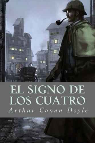 El Signo de los Cuatro por Arthur Conan Doyle