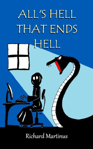 All's Hell That Ends Hell by Richard Martinus